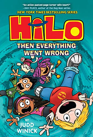 Hilo 5 : Then Everything Went Wrong - Hardback - Kool Skool The Bookstore