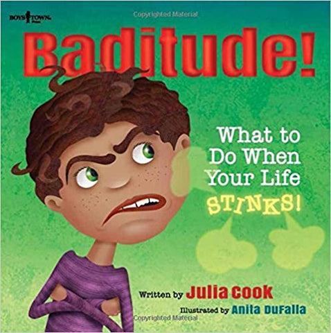 Baditude: What to Do When Life Stinks!  (Responsible Me!) - Kool Skool The Bookstore