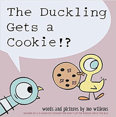 Mo Willems : The Duckling Gets a Cookie!? - Kool Skool The Bookstore