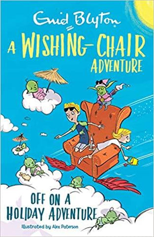A Wishing-Chair Adventure : Off  On A Holiday Adventure - Kool Skool The Bookstore