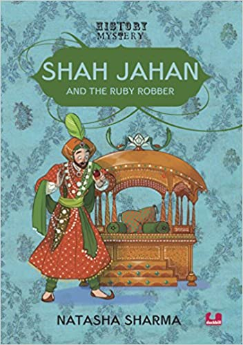 History Mystery : Shah Jahan and the Ruby Robber - Kool Skool The Bookstore