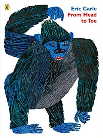 Eric Carle : From Head to Toe - Kool Skool The Bookstore