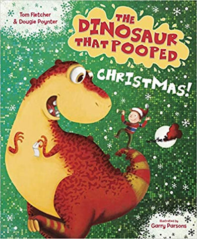 The Dinosaur That Pooped Christmas! - Kool Skool The Bookstore