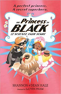 The Princess in Black and the Science Fair Scare (Book 6) - Kool Skool The Bookstore
