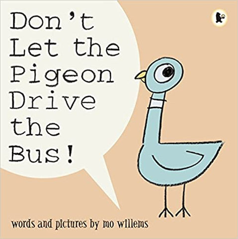 Mo Willems : Don't Let the Pigeon Drive the Bus! - Kool Skool The Bookstore