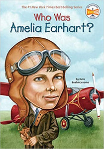 Who Was Amelia Earhart? - Paperback - Kool Skool The Bookstore