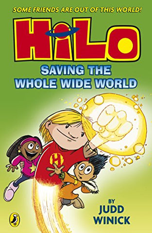 Hilo #2 : Saving the Whole Wide World - Kool Skool The Bookstore