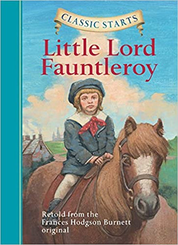 Classic Starts : Little Lord Fauntleroy - Kool Skool The Bookstore