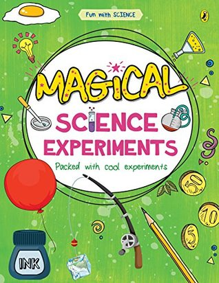 FUN WITH SCIENCE : MAGICAL SCIENCE EXPERIMENTS - Kool Skool The Bookstore