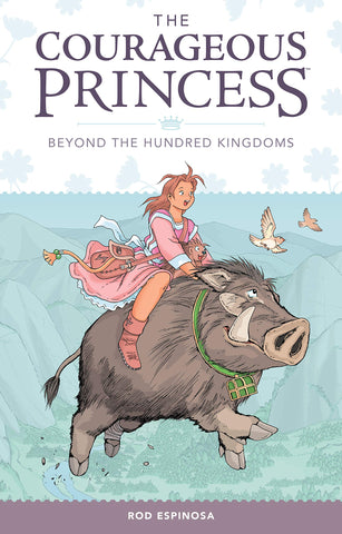 Courageous Princess #1: Beyond the Hundred Kingdoms - Paperback