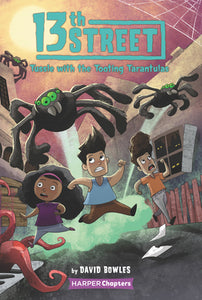 13th Street #5: Tussle with the Tooting Tarantulas - Paperback
