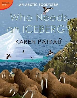 AN ARCTIC ECOSYSTEM : WHO NEEDS AN ICEBERG - Kool Skool The Bookstore