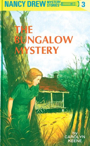 Nancy Drew 03: The Bungalow Mystery - Hardback