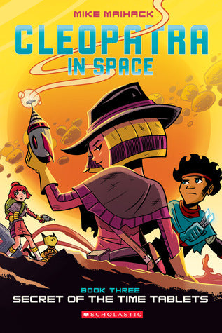 Cleopatra in Space #3 : Secret of the Time Tablets - Kool Skool The Bookstore