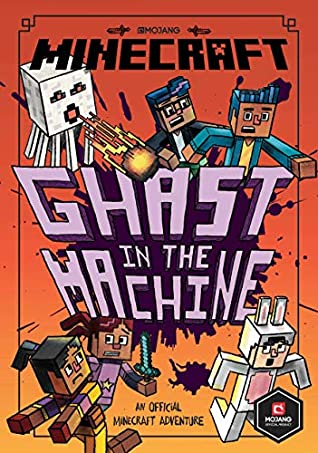 Minecraft : Ghast in the Machine - Paperback