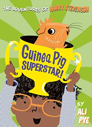 Adventures of Harry Stevenson : Guinea Pig Superstar!  - Paperback