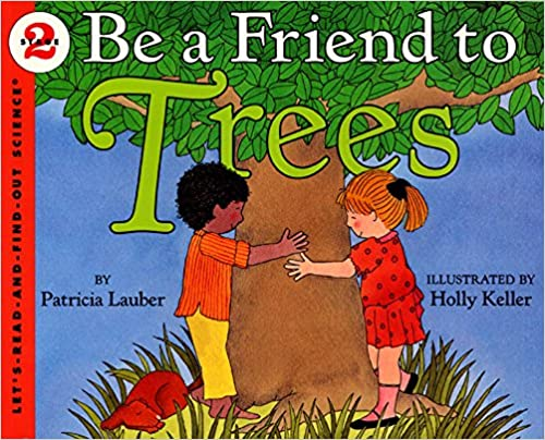 Let's Read and Find Out Science lev-2 : Be a Friend to Trees - Kool Skool The Bookstore