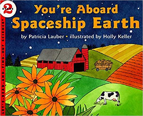 Let's Read and Find Out Science lev-2 : You're Aboard Spaceship Earth - Kool Skool The Bookstore