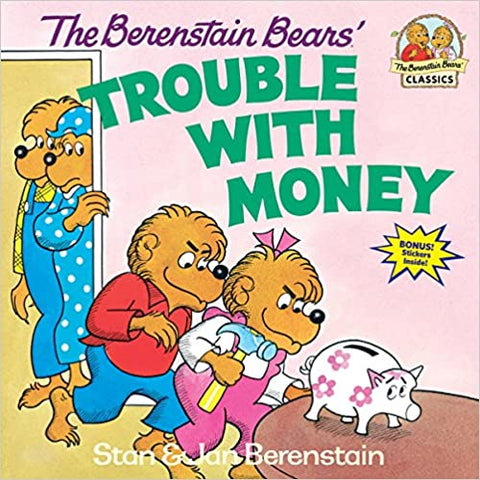 THE BERENSTAIN BEARS' TROUBLE WITH MONEY - Kool Skool The Bookstore