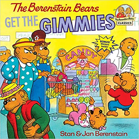 The Berenstain Bears Get the Gimmies - Kool Skool The Bookstore