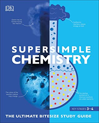 DK : Super Simple Chemistry: The Ultimate Bite-size Study Guide - Paperback