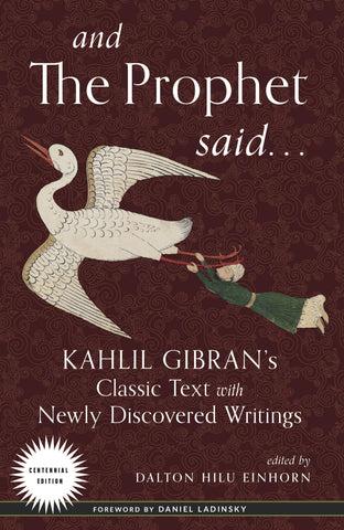 And the Prophet Said -- Paperback