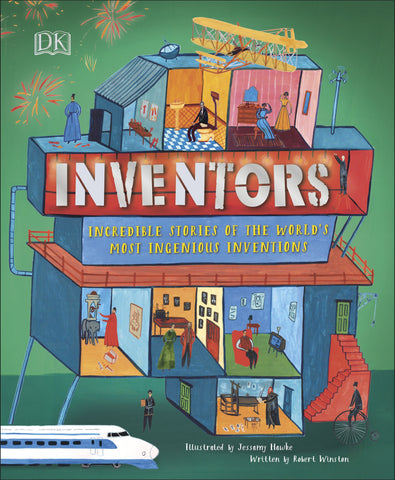 DK : Inventors : Incredible Stories Of The World's Most Ingenious Inventions - Hardcover