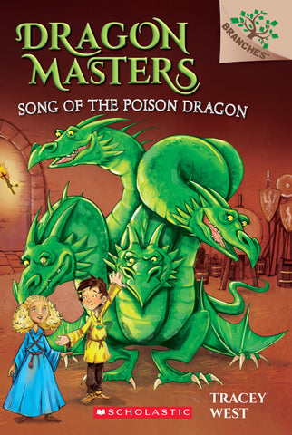 Dragon Masters #5 : Song of the Poison Dragon - Paperback
