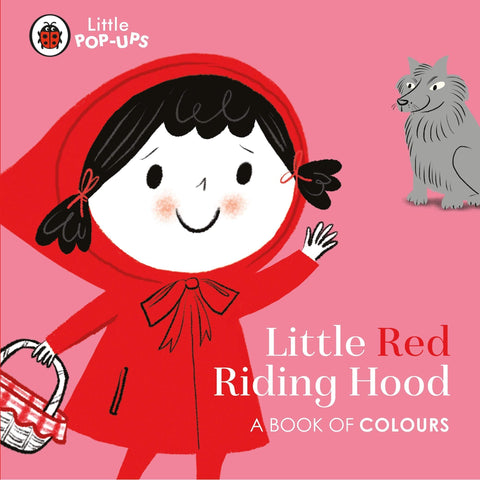 Little Pop-Ups: Little Red Riding Hood - Boardbook