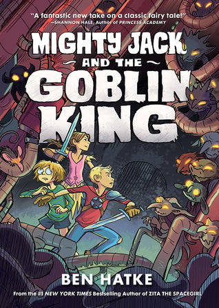 Mighty Jack and the Goblin King - Kool Skool The Bookstore