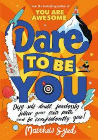 Dare to Be You - Paperback