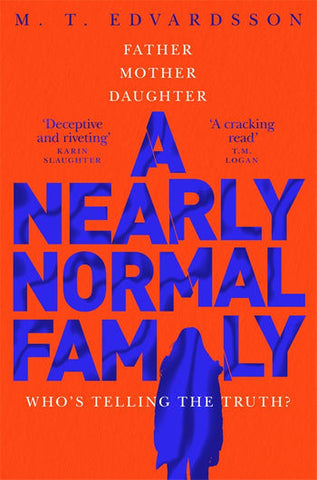A Nearly Normal Family - Paperback