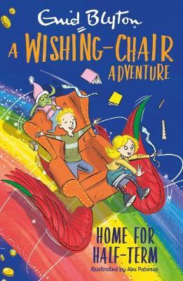 A Wishing Chair Adventure: Home for Half-Term - Paperback