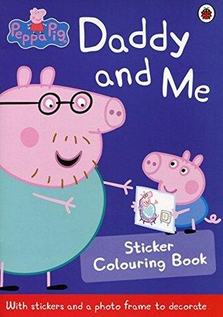 Peppa Pig: Daddy and Me Sticker Colouring Book - Paperback - Kool Skool The Bookstore