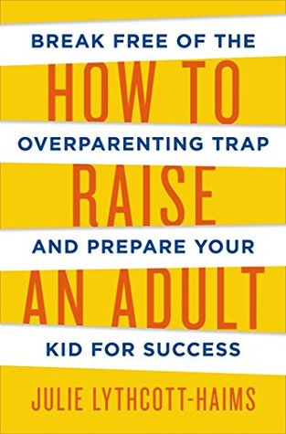 HOW TO RAISE AN ADULT - Kool Skool The Bookstore