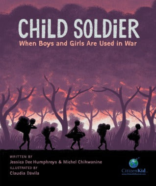 Child Soldier: When Boys and Girls Are Used in War - Hardback