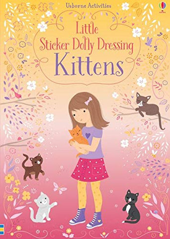 Little Sticker Dolly Dressing Kittens - Paperback