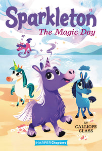 Sparkleton #1: The Magic Day  - Paperback