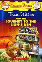 THEA STILTON AND THE JOURNEY TO THE LIONS DEN - Kool Skool The Bookstore