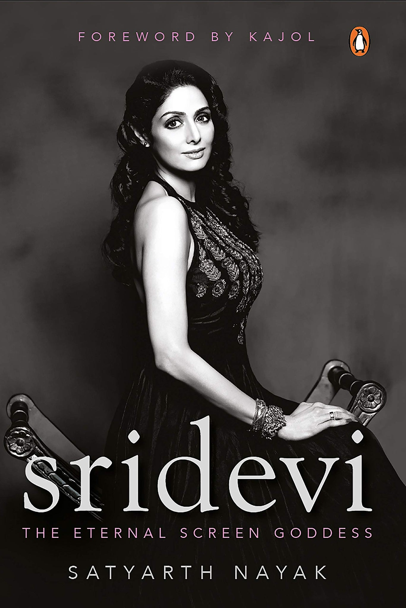 Sridevi: The Eternal Screen Goddess - Hardback