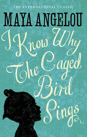 I Know Why the Caged Bird Sings - Paperback