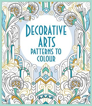 Decorative Arts Patterns to Colour - Paperback