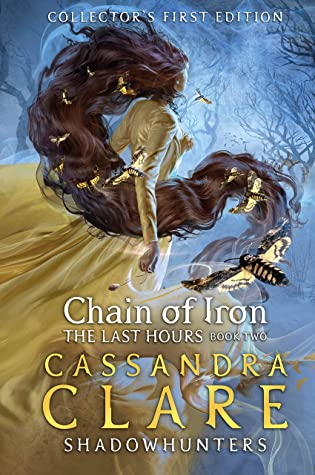 The Last Hours #2 : Chain of Iron - Hardback