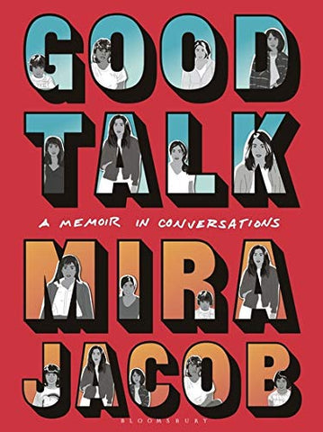 Good Talk: A Memoir in Conversations - Hardback