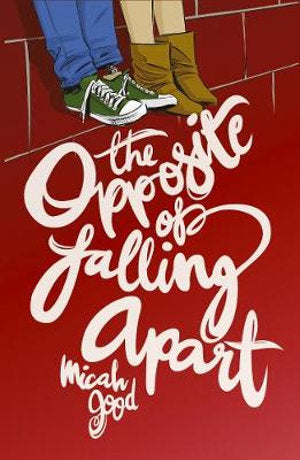 The Opposite Of Falling Apart - Paperback