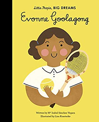 Little People Big Dreams : Evonne Goolagong - Hardback - Kool Skool The Bookstore