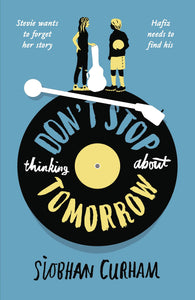 Don't Stop Thinking About Tomorrow - Paperback