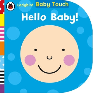 Baby Touch : Hello, Baby! - Kool Skool The Bookstore