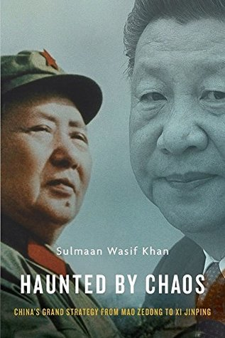 Haunted by Chaos: China's Grand Strategy from Mao Zedong to Xi Jinping - Kool Skool The Bookstore