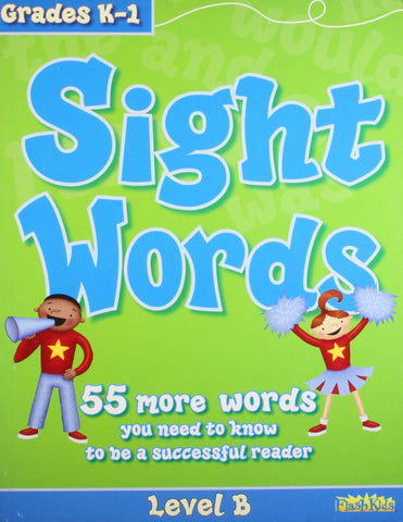 Sight Words: Level B :  (Grades K - 1) - Paperback